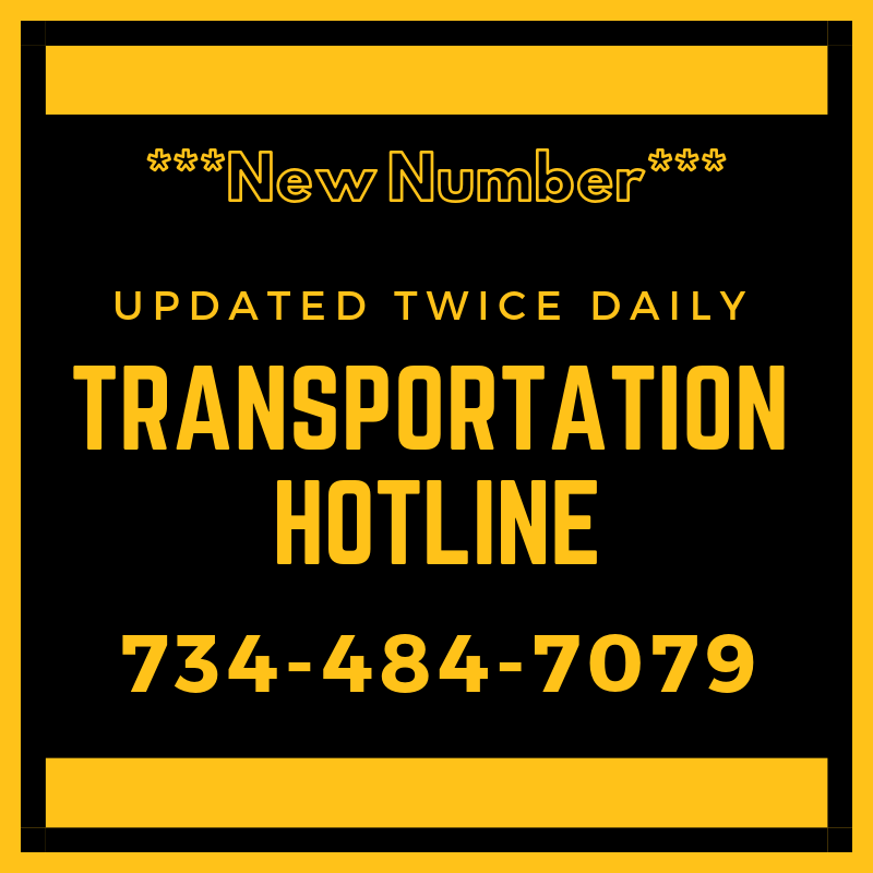 New Number Transportation Hotline Updated Twice Daily 734-484-7079